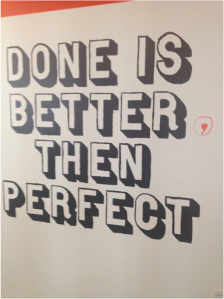 """Done is better then..."" on Facebook's literal wall, by Meagan Adele Lopez"