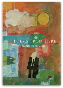 Poems From Here KHummel