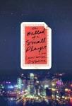 TheBalladofaSmallPlayer_cover_300x200