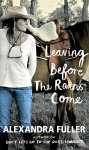 Leaving_Before_the_Rains_Come_cover_300