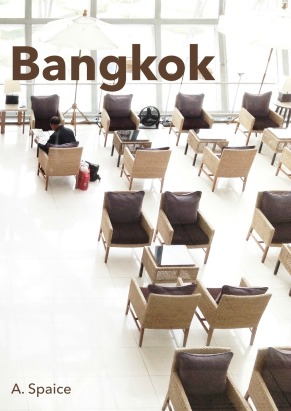 Cover art for Bangkok, by A. Plaice.