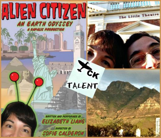 TCK Talent columnist Lisa and her husband (and techie), Dan, head to Cape Town. Photo credits: (from left) Alien Citizen poster; Lisa and Dan in front of Little Theatre on University of Cape Town campus; and view of xxx through bus window (supplied).