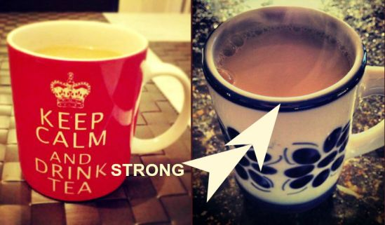 Keep calm and drink strong tea