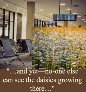 airport-lounge-daisies-with-quote_500x